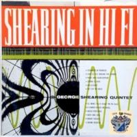 George Shearing Quintet George Shearing in Hi-Fi
