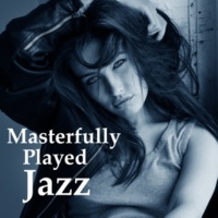 Piano Jazz Masters Masterfully Played Jazz - Best Edition Jazz, Desire to See the New Voices, New Face of Jazz, Jazz Club
