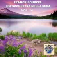 Frank Pourcel Un'Orchstra Nella Sera Vol. 14