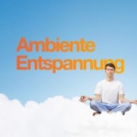 Entspannungsmusik Ambiente Entspannung