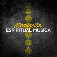 Música Para Meditación Profunda Meditación Espiritual Música