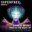Dance Spirit Take in the Night