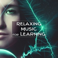 Relaxing Music Relaxing Music for Learning ‐ Study Music, Helpful for Keep Concentration, Calm Down Emotions and Study Faster