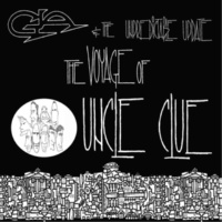 Gia Ionesco The Voyage of Uncle Clue