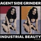 Agent Side Grinder Industrial Beauty Extended