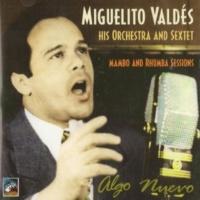 Miguelito Valdés Algo Nuevo