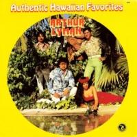 Arthur Lyman Authentic Hawaiian Favorites