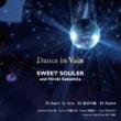 SWEET SOULER Dance in Vain