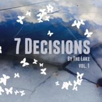 7 Decisions By the Lake