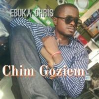 Ebuka Chris Chim Goziem