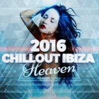 2015 Chillout Ibiza Lounge 2016 Chillout Ibiza Heaven