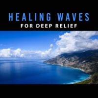 Spa, Relaxation and Dreams Healing Waves for Deep Relief ‐ Nature Sounds, Music for Relaxation, Pure Sleep, Sea Sounds, Pure Waves, Peaceful Music