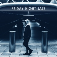 Gold Lounge Friday Night Jazz ‐ Relaxed Jazz, Instrumental Piano Sounds, Mellow Jazz