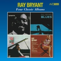 Ray Bryant Four Classic Albums (Ray Bryant Trio 1956 / Alone with the Blues / Little Susie / Hollywood Jazz Beat) [Remastered]