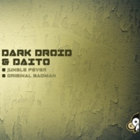 Daito&Dark Droid Jungle Fever