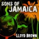 Lloyd Brown Sons of Jamaica