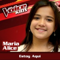 Maria Alice Estoy Aquí [Ao Vivo / The Voice Brasil Kids 2017]