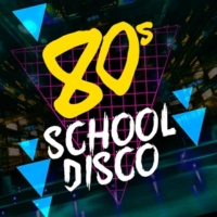 Compilation Années 80,The 80's Allstars&The 80's Band 80's School Disco