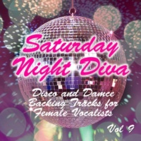 Stardust All Stars Saturday Night Diva - Disco and Dance Backing Tracks for Female Vocalists, 9