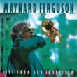 Maynard Ferguson Live from San Francisco (Live at The Great American Music Hall, 1983)