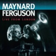 Maynard Ferguson Live from London (Live at Ronnie Scott's Jazz Club, 1994)