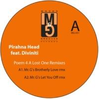 Pirahna Head Poem 4 a Lost One Remixes EP