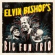 Elvin Bishop Keep On Rollin'