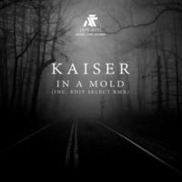 Kaiser In A Mold EP