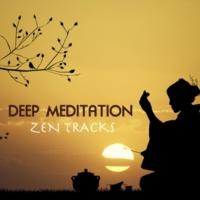 Asian Zen Zen Tracks for Deep Meditation - The Best Oriental Music