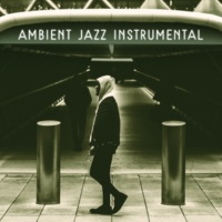 Soft Jazz Music Ambient Jazz Instrumental ‐ Jazz Lounge, Mellow Music, Piano Bar, Relaxed Jazz Songs, Solo Piano