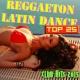 Latin Music Club & Reggaeton Latino & Salsa Latin 100% Reggaeton
