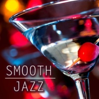 Chilled Jazz Masters & Smooth Jazz Sax Instrumentals & Jazz Instrumentals Completely Smooth Jazz Music