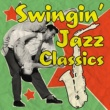 Various Artists Swingin' Jazz Classics