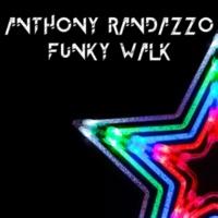 Anthony Randazzo Funky Walk