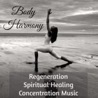 Relaxation Meditation Yoga Music & Zazen Meditation Guru & Wellness Music Club Body Harmony - Regeneration Spiritual Healing Concentration Music for Vipassana Meditation Serenity Day Spa