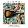 """ジャック・ジョンソン Fragments [From The Film """"The Smog Of The Sea""""]"""
