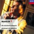 クリストフ・フォン・ドホナーニ/クリーヴランド管弦楽団 Mahler: Symphony No. 1