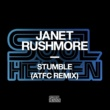 Janet Rushmore Stumble (ATFC Remix)