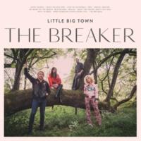 リトル・ビッグ・タウン The Breaker