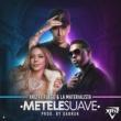 Xriz Métele suave (feat. Fuego & La Materialista)