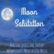 New Age Music Academy Moon Salutation