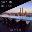 Breathe Spa Break - Enchanting New Age Music with Nature Sounds and some Calm, Soothing and Modern Relaxing Music