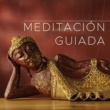 Buddhist Music Guru & Musica para Viajar Specialists & Meditación Guiada Meditacion Guiada: Musica Instrumental Relajante para Meditacion y Relajacion