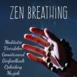 Sleep Songs with Nature Sounds Zen Breathing