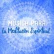 Música Para Meditación Profunda