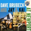 Dave Brubeck Dave Brubeck and Jay & Kai at Newport