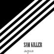 Sam Killer Aqua