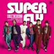 EXILE THE SECOND SUPER FLY