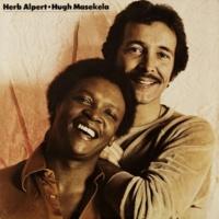 Herb Alpert & Hugh Masekela Herb Alpert / Hugh Masekela
