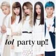 lol-エルオーエル- party up!!